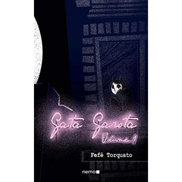 Gata Garota - Vol. 1 - Torquato, Fefê - 9788582861356