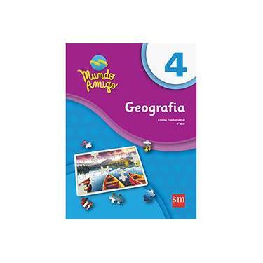 Mundo Amigo. Geografia 4º Ano - Vários Autores - 9788541810401