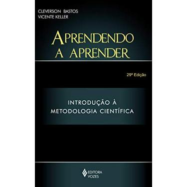 Aprendendo a Aprender - Vicente Keller, Cleverson L. Bastos - 9788532605863