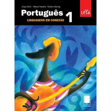 Português - Linguagens Em Conexão - Vol. 1 - Sette, Graça; Starling, Rozário; Travalha, Márcia - 9788581814025