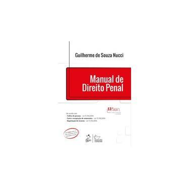 Manual de Direito Penal - Guilherme De Souza Nucci - 9788530972707