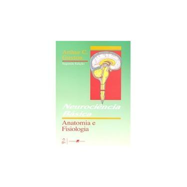 Neurociencia Basica - Anatomia e Fisiologia - Guyton, Arthur C. - 9788527702584