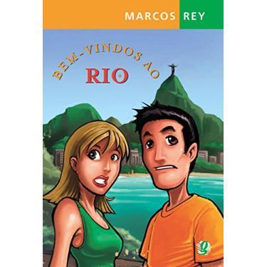 Bem - Vindos ao Rio - 8ª Ed. 2006 - Rey, Marcos - 9788526010451