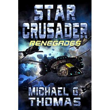 Star Crusader: Renegades: 9
