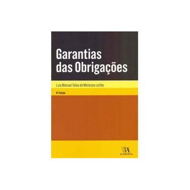 Garantias das Obrigações - Luís Manuel Teles De Menezes Leitão - 9789724076270