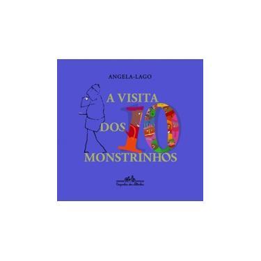 A Visita dos Dez Monstrinhos - Lago, Angela - 9788574064024