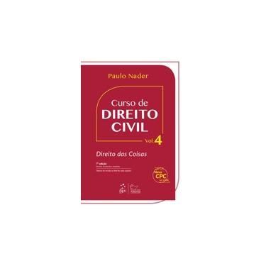 Curso de Direito Civil - Direito Das Coisas - Vol. 4 - 7ª Ed. 2016 - Nader, Paulo - 9788530963576
