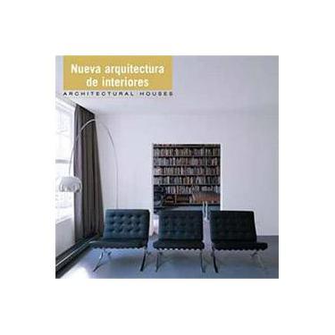 Nova Arquitetura de Interiores: Nueva Arquitectura De Interiores - Antonio Corcuera Aranguiz - 9788496429185