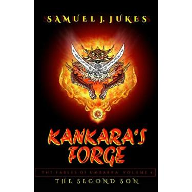 Kankara's Forge: The Second Son: 4