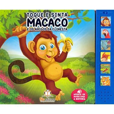 Toque e Sinta. Macaco e os Amigos da Fazenda - Capa Comum - 9788581021805