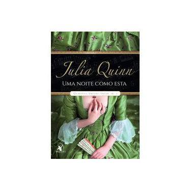 Uma Noite Como Esta - Quarteto Smythe-Smith - Livro 2 - Quinn, Julia - 9788580416640