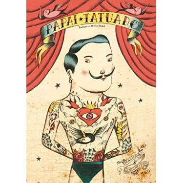 Papai Tatuado - Nesquens, Daniel - 9788578277345