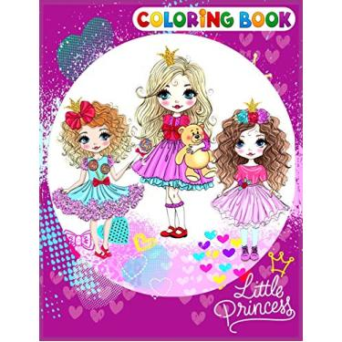 Little Princess Coloring Book: A Perfect Coloring Book for Girls Age 3-12