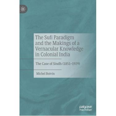 Imagem de The Sufi Paradigm And The Makings Of A Vernacular Knowledge