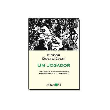 Um Jogador - Col. Leste - Dostoiévski, Fiódor M. - 9788573263107