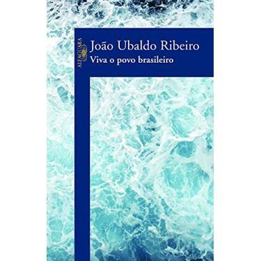 Viva o Povo Brasileiro - Ribeiro, Joao Ubaldo - 9788560281282