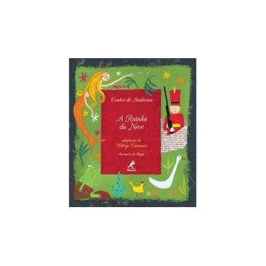 A Rainha da Neve - Col. Contos de Andersen - Carrasco, Walcyr - 9788520425251