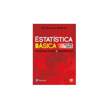 Estatística Básica - Probabilidade e Inferência - Morettin, Luiz Gonzaga - 9788576053705