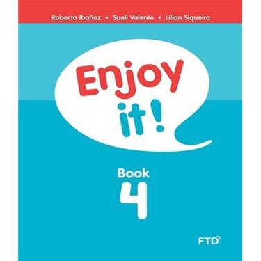 Enjoy It! - Book 4 - Ibañez, Roberta; Siqueira, Lilian; Valente, Sueli - 9788532294425