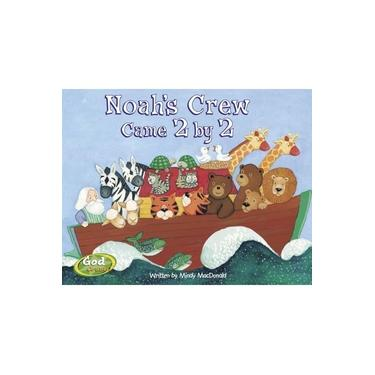 Noah's Crew Came 2 by 2 (Godcounts Series) [Board book]