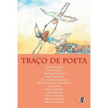 Traço de Poeta - Outros; Lisboa, Henriqueta; Meireles, Cecilia; Gullar, Ferreira - 9788526008410