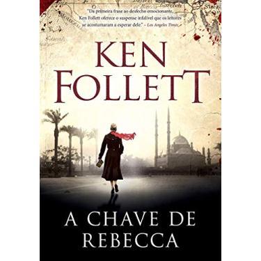 Chave de Rebecca, A - Ken Follett - 9788580416763