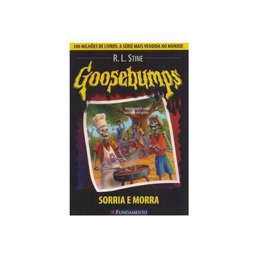 Goosebumps 1 - Sorria e Morra - Stine, R. L. - 9788576765639