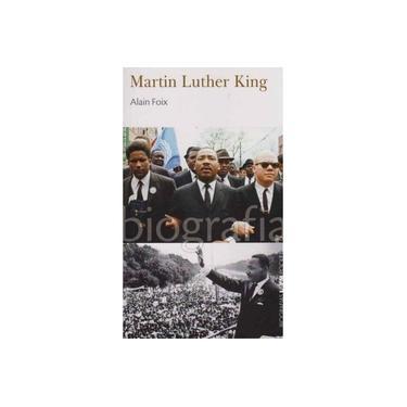 Martin Luther King. Biografias - Volume 31. Coleção L&PM Pocket - Alain Foix - 9788525434265