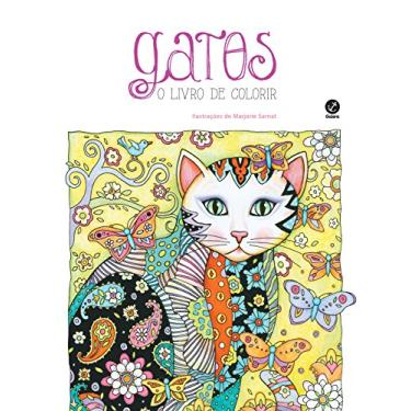 Gatos - o Livro de Colorir - Sarnat, Marjorie - 9788501105165