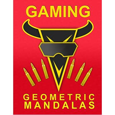 Gaming. Geometric Mandalas: 49 Mandalas coloring book - Non-screen activity - Perfect gift for Boys and Girls who loves Gaming and Video Games - 102 pages - 8,5x11