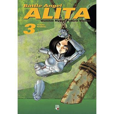 Battle Angel Alita 03 - Kishiro, Yukito - 9788545703877