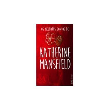 Os Melhores Contos de Katherine Mansfield - Pocket - Mansfield, Katherine - 9788525434203