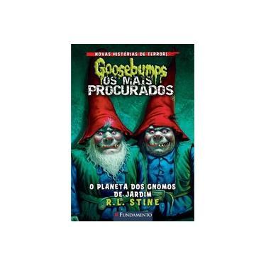 Goosebumps os Mais Procurados #1. O Planeta dos Gnomos de Jardim - Capa Comum - 9788539512164