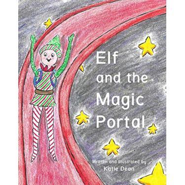 Elf and the Magic Portal: 2