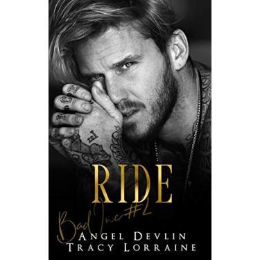 Ride: A Revenge Bully Billionaire Romance: 2
