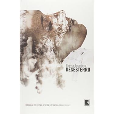 Desesterro - Sheyla Smanioto - 9788501106247