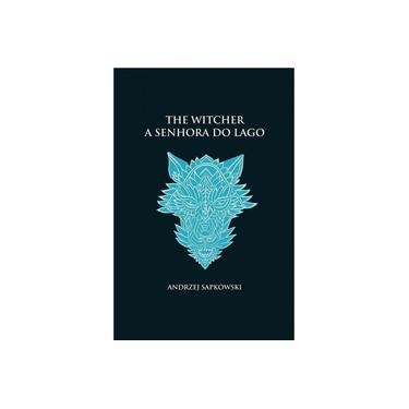 The Witcher - Vol 7 - A Senhora Do Lago (capa Dura)
