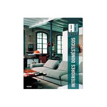 Interiores Domésticos: Arquitectura actual - Monsa - 9788496429901