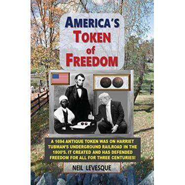 AMERICA'S TOKEN OF FREEDOM