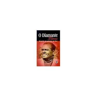 Diamante Eterno, O - Andre Ribeiro - 9788585469610