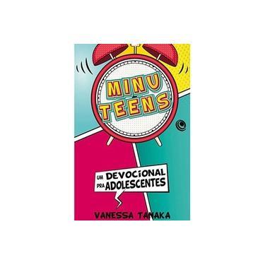 eBook Minuteens: Um Devocional pra Adolescentes - Vanessa Tanaka - 9788576894902