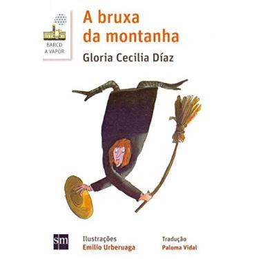 A Bruxa da Montanha - Gloria Cecilia Díaz - 9788541812375