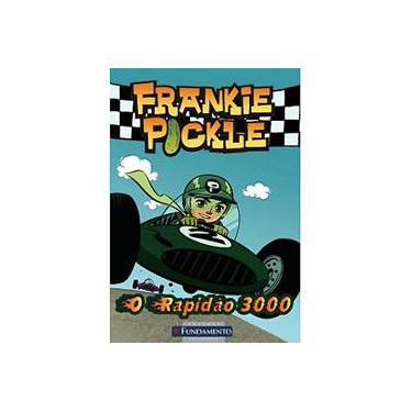 Fankie Pockle - o Rapidão 3000 - Simon & Schuster - 9788576768647