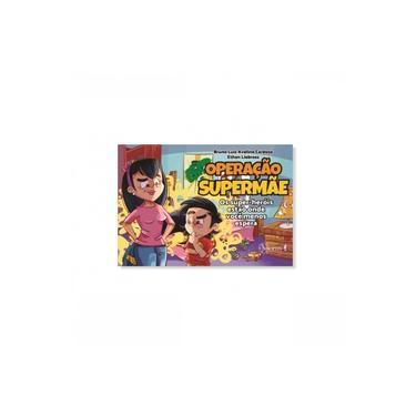 Imagem de Livro Infantil: Operação Supermãe: Os super-heróis estão onde você menos espera