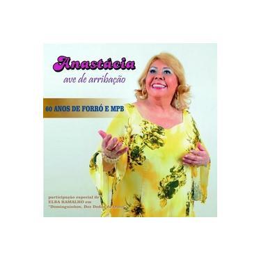 Anastácia - 60 Anos de Forró e Mpb