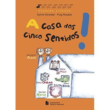 A Casa Dos Cinco Sentidos - 2ª Ed. 2011 - Girardet,sylvie - 9788504017489