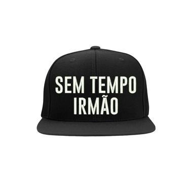 Boné Bordado - Sem tempo irmão frases meme pagode samba funk rap hip hop trap resenha churrasco