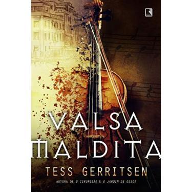 Valsa Maldita - Tess Gerritsen - 9788501108142