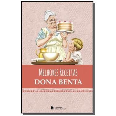 Melhores Receitas - Dona Benta - Dona Benta - 9788504019766