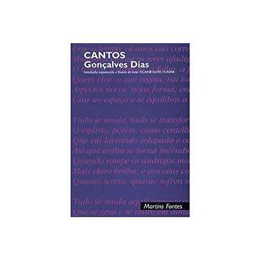 Cantos - Gonçalves Dias - Cilaine Alves Cunha, Gonçalves Dias - 9788533613485
